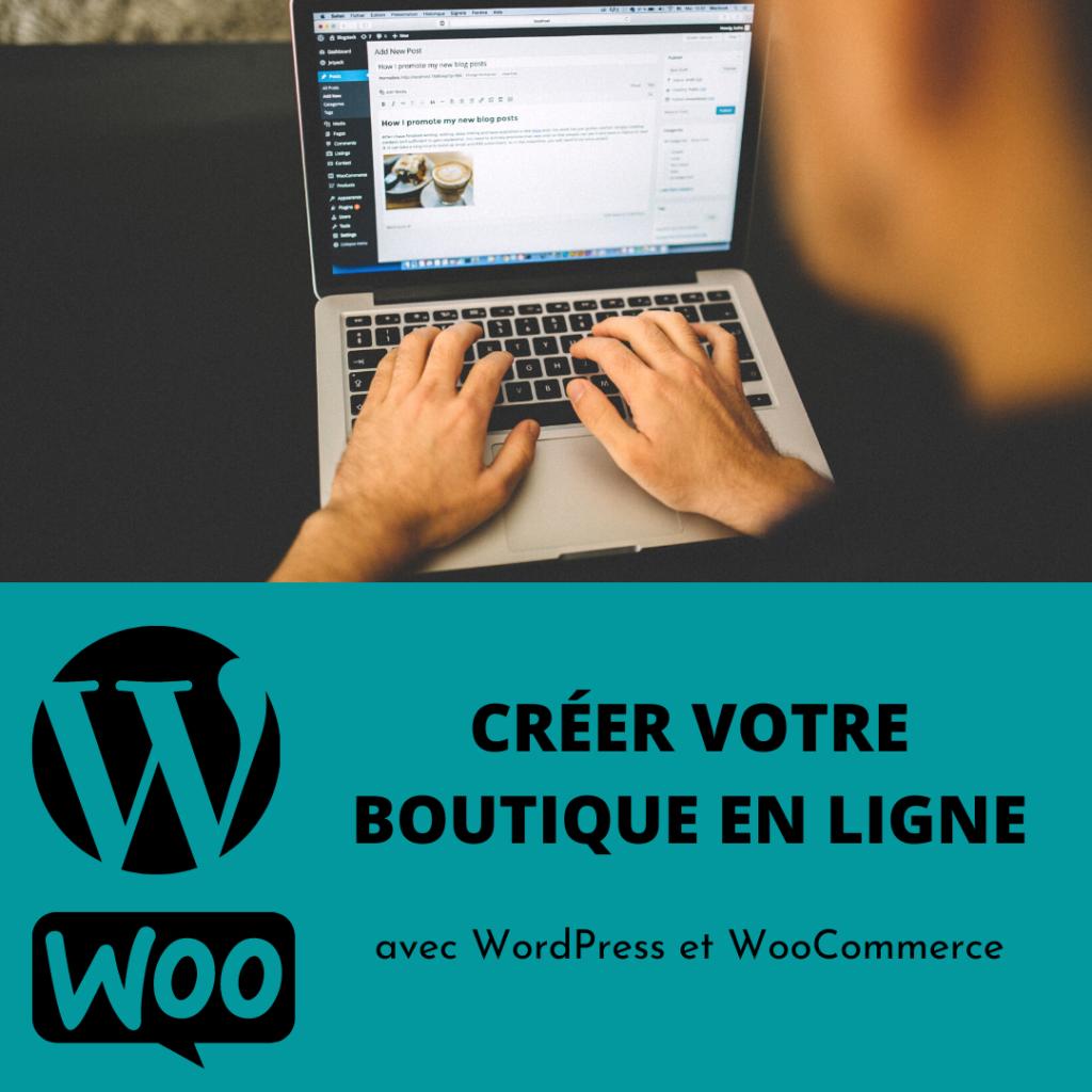 Créer votre boutique en ligne avec WordPress et WooCommerce-2
